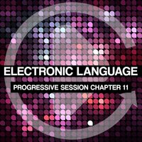 Electronic Language - Progressive Session Chapter 11 — сборник