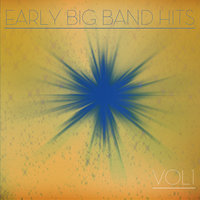 Early Big Band Hits Vol1 — Louis Armstrong