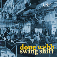Swing Shift — Stanley Clarke, Larry Goldings, Doug Webb, Gerry Gibbs, Joe Bagg, Mahesh Balasooriya