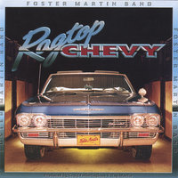 Ragtop Chevy — Foster Martin Band
