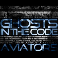 Ghosts in the Code — Aviators