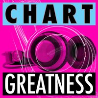 Chart Greatness — Party Mix All-Stars, Party Music Central, Party Mix All-Stars|Party Music Central