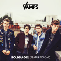 I Found A Girl — Omi, The Vamps