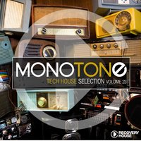 Monotone, Vol. 23 - Tech House Selection — сборник