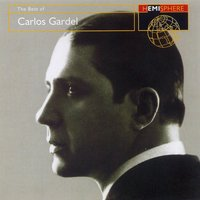 The Best Of Carlos Gardel — Carlos Gardel