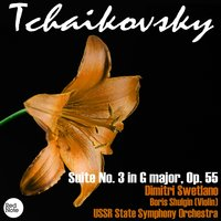 Tchaikovsky: Suite No. 3 in G major, Op. 55 — USSR State Symphony Orchestra & Dimitri Swetlano