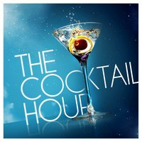 The Cocktail Hour — сборник