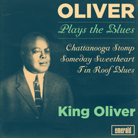 Oliver Plays the Blues — King Oliver