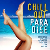 Chill Out Paradise — сборник