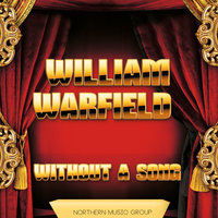 Without a Song — William Warfield