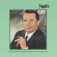Nuts — George Melly & The Feetwarmers