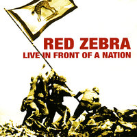 Live In Front of a Nation — Red Zebra