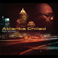 Atlanta Chilled — Rod Young