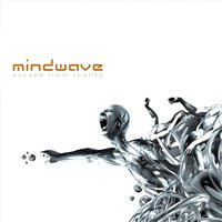Escape from Reality — Mindwave
