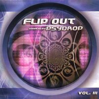 Flip Out Vol. 3 - compiled by Psydrop — сборник