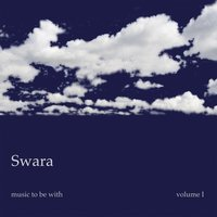 Music to Be With, Vol. 1 — Swara
