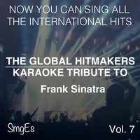 The Global HitMakers: Frank Sinatra Vol. 7 — The Global HitMakers