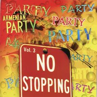 Armenian Party Vol. 3 - No Stopping — сборник