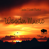Wooden Music — Steven Scott Burtis