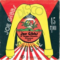 "Joe Gibbs 12"" Reggae Discomix Showcase Vol. 2 — Joe Gibbs 12"" Reggae Discomix Showcase Vol. 2"