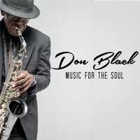 Music for the Soul — Don Black