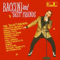"Francesco Baccini & ""best"" friend — Francesco Baccini"