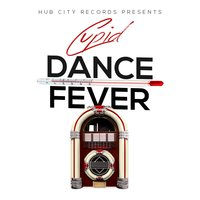 Dance Fever — Cupid