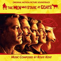 The Men Who Stare At Goats — Rolfe Kent