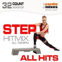 Step Hitmix! All Hits (132 BPM, 32-Count, Nonstop Fitness & Workout) — сборник