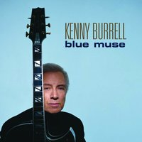 Blue Muse — Kenny Burrell