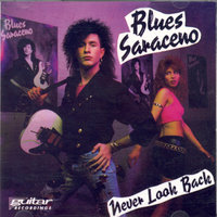 Never Look Back — Blues Saraceno