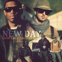 Livin' Life ft. Mistah F.A.B. — New Day