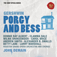 Gershwin: Porgy and Bess - The Sony Opera House — John Demain