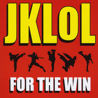 For the Win — The JKLOL