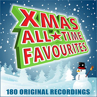 Christmas All Time Favourites - 180 Original Recordings — сборник