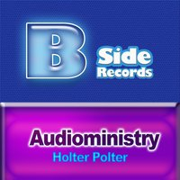 Holter Polter — Audioministry