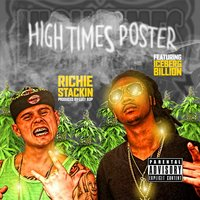 HighTimes Poster — Richie Stackin, Iceberg Billion
