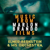 Music from Marlon Brando Films — Elmer Bernstein & his Orchestra