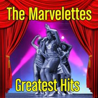 Greatest Hits — The Marvelettes