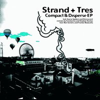 Compact & Disperse EP — Strand, Strand , Tres, Tres