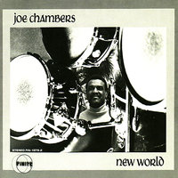 New World — Paul Metzke, Joe Chambers, Eddie Martinez, Omar Clay, Ray Mantilla, Herb Bushler