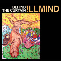 Behind The Curtain — IllMind