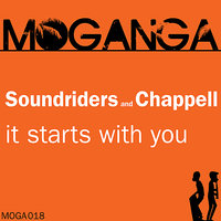 It Starts With You — Chappell, Soundriders