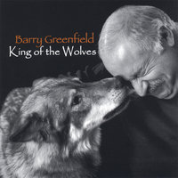 king of the wolves — Barry Greenfield