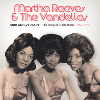 50th Anniversary   The Singles Collection   1962-1972 — Martha Reeves and The Vandellas