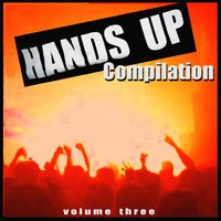 Hands Up Compilation Vol. 3 — сборник