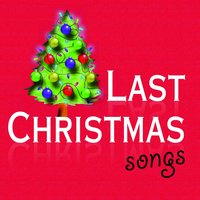 Last Christmas Songs — сборник