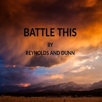 Battle This — James Dunn, Jim Reynolds, Patricia Dunn, Patricia Reynolds Dunn