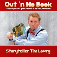 Out 'n No Book — Storyteller Tim Lowry