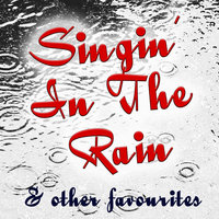 Singin' In The Rain And Other Favourites — сборник